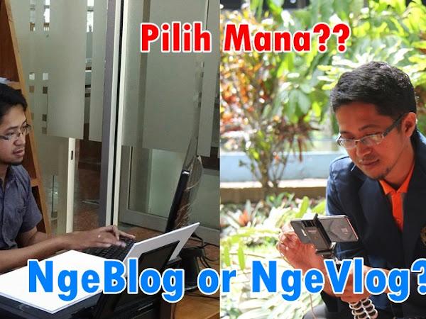 Dilema Antara Blog dan Vlog
