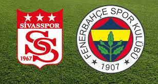 Sivasspor - FenerbahçeCanli Maç İzle 14 Nisan 2018