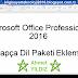 Microsoft Office Professional 2016 Arapça Dil Ekleme