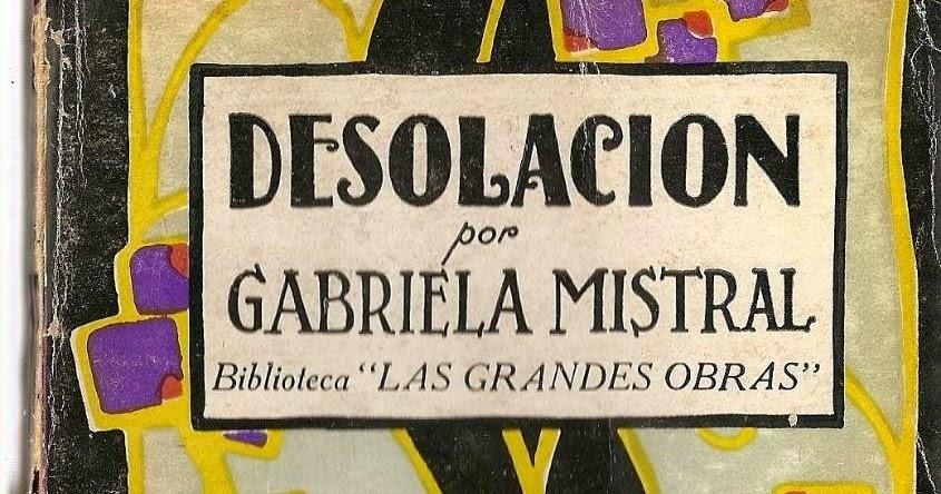 Descarga Libro Desolacion Pdf de Mistral Gabriela