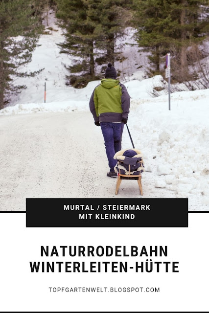 Rodeln mit Kindern ist ein großer Spass im Winter. Im Murtal in der Steiermark ist die Naturrodelbahn Winterleiten Hütte auch für Eltern mit Kleinkindern zu empfehlen. #rodeln #kinder #topfgartenwelt