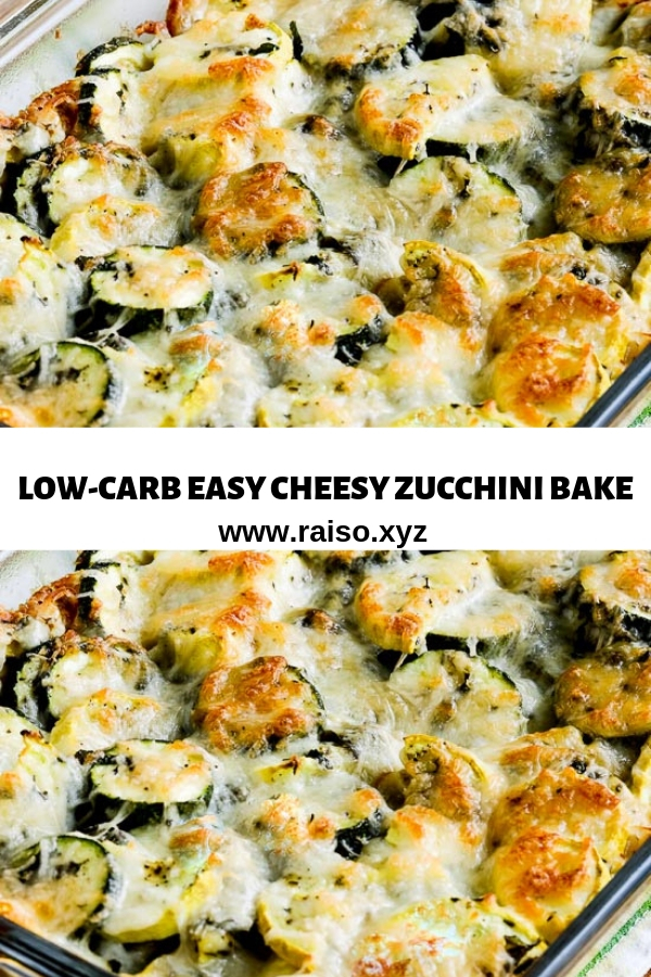 LOW-CARB EASY CHEESY ZUCCHINI BAKE
