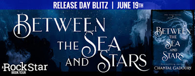 {Excerpt+Giveaway} BETWEEN THE SEA AND STARS by Chantal Gadoury