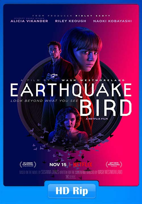 Earthquake Bird 2019 720p WEBRip x264 | 480p 300MB | 100MB HEVC