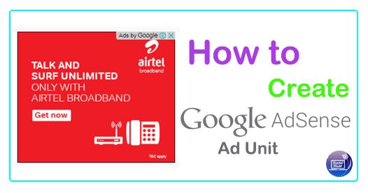 How To Create Various Google Adsense Ad Unit