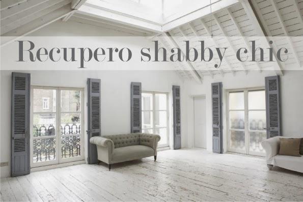 Recupero shabby chic blog di arredamento e interni dettagli home decor - Casa shabby chic moderna ...