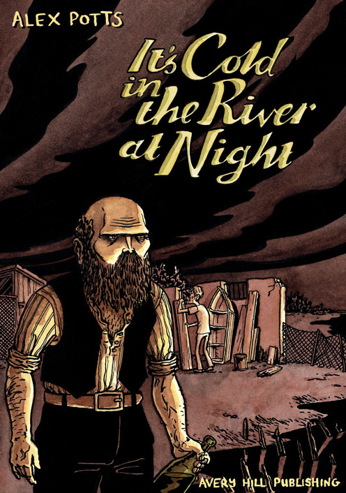 http://averyhillpublishing.bigcartel.com/product/it-s-cold-in-the-river-at-night-by-alex-potts