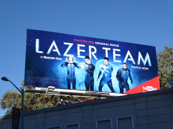 Lazer Team YouTube Red movie billboard