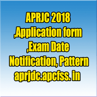 APRJC 2018 Application form, Exam Date, Notification, Pattern @aprjdc.apcfss. in