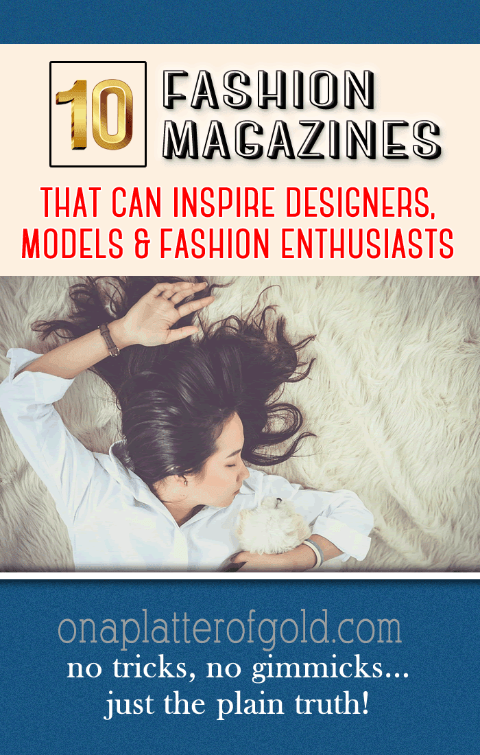 World Best Fashion Magazines And Resources For Designers And Models