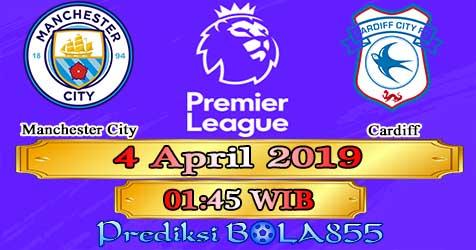 Prediksi Bola855 Manchester City vs Cardiff 4 April 2019