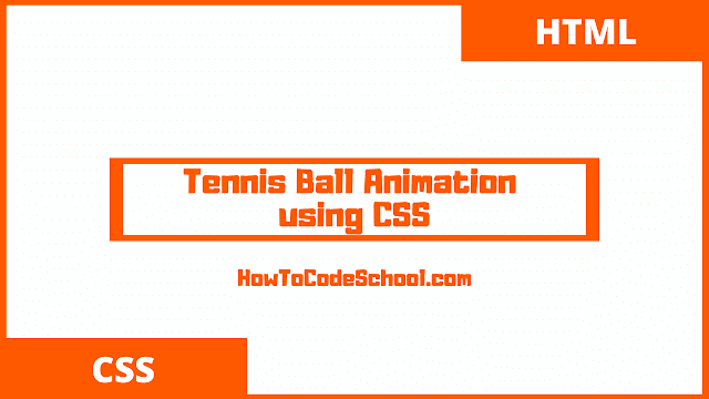 Tennis Ball Animation using CSS