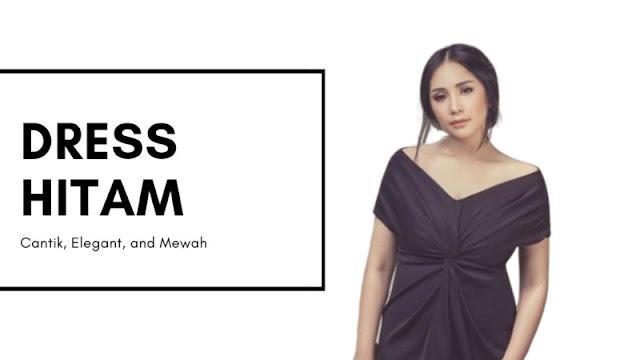 Inilah 7 Dress Hitam Kondangan Terlihat Cantik dan Elegan