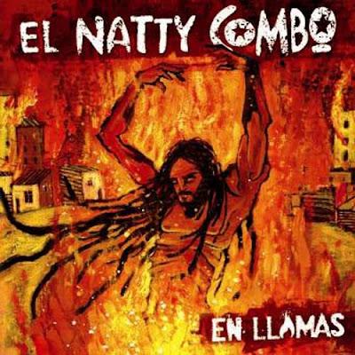 EL NATTY COMBO - En LLamas (2008)