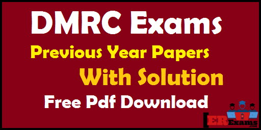 Dmrc Exams Previous Year Papers With Solution Free Pdf