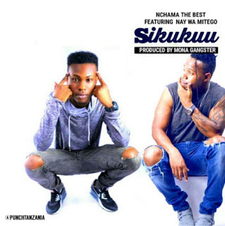 Nchama The Best Ft Nay Wa Mitego – Sikukuu