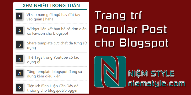 Một số mẫu trang trí Popular Post đẹp có đánh số cho blogspot