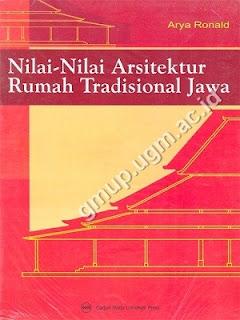 Nilai-Nilai Arsitektur Rumah Tradisional Jawa