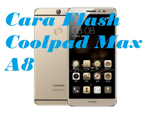 cara flash Coolpad Max A8 via YGDP Tool
