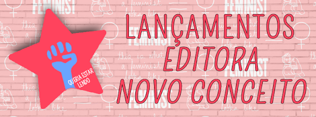 [LANÇAMENTOS]: Editora Novo Conceito