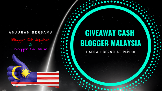 Giveaway Cash Blogger Malaysia