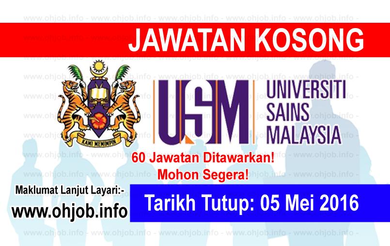 Jawatan Kerja Kosong Universiti Sains Malaysia (USM) logo www.ohjob.info mei 2016