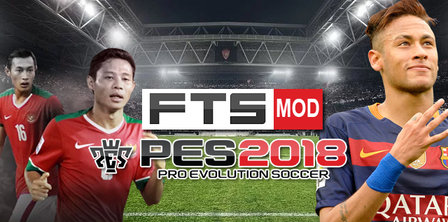 FTS Mod PES 2018 By FBRN Patch
