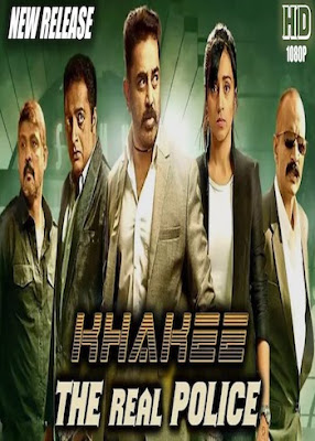 Khakee The Real Police 2018 Full Movie Download