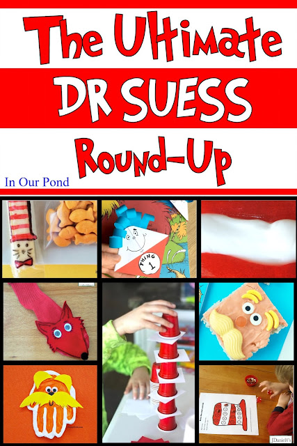 The Ultimate Dr. Seuss Round-Up from In Our Pond   #march #drsuessmonth #readacrossamerica #catinthehat