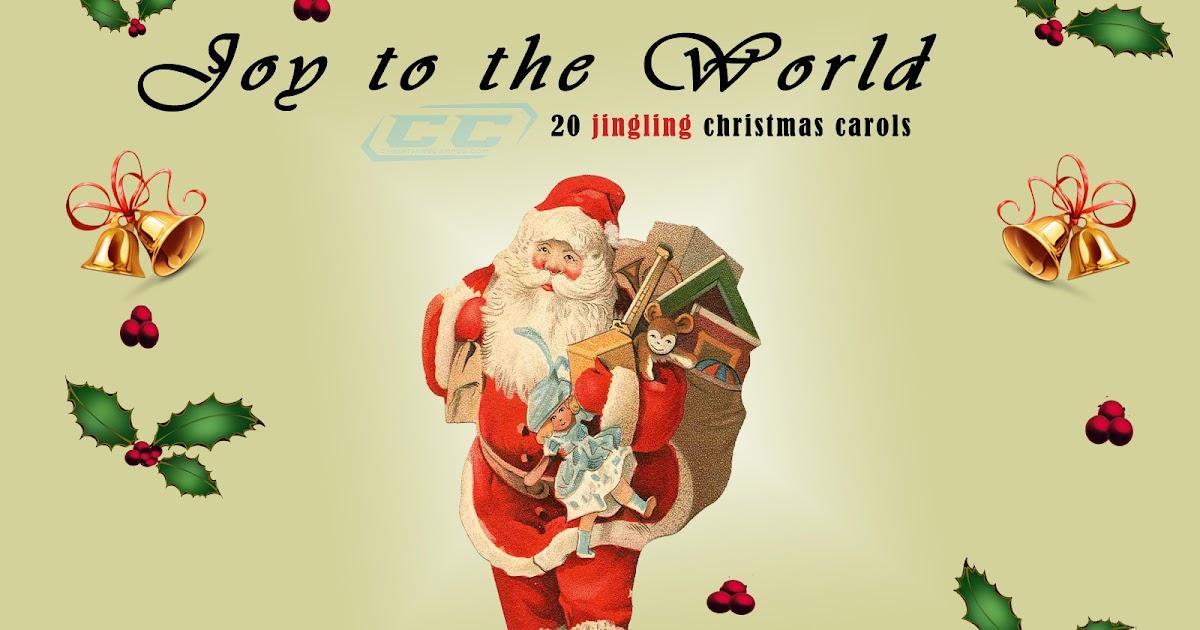 Joy To The World 20 Jingling Christmas Carols Download