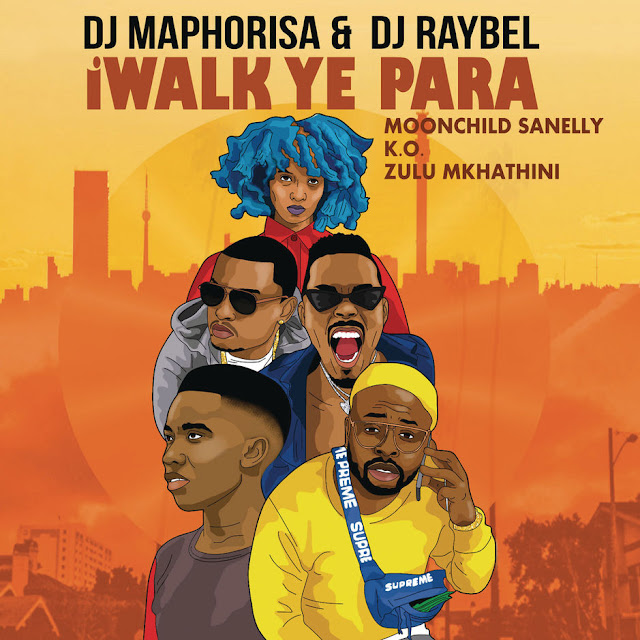 DJ Maphorisa & DJ Raybel feat. Moonchild Sanelly, K.O. & Zulu Mkhathini - iWalk Ye Phara