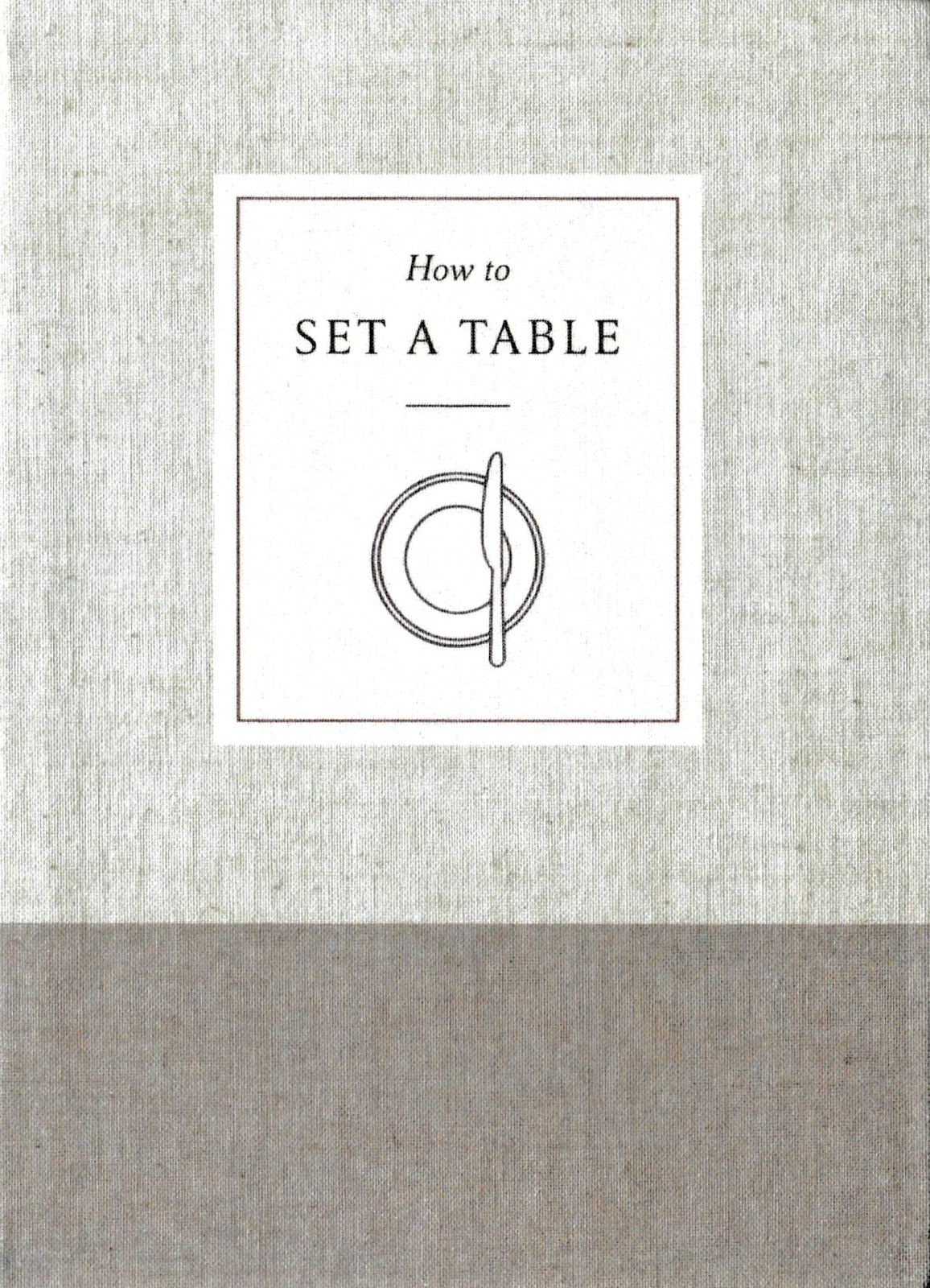 Olla-Podrida: How to Set a Table, a Review