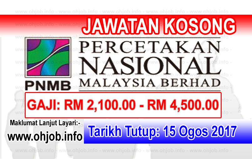 Jawatan Kerja Kosong Percetakan Nasional Malaysia Berhad - PNMB logo www.ohjob.info ogos 2017