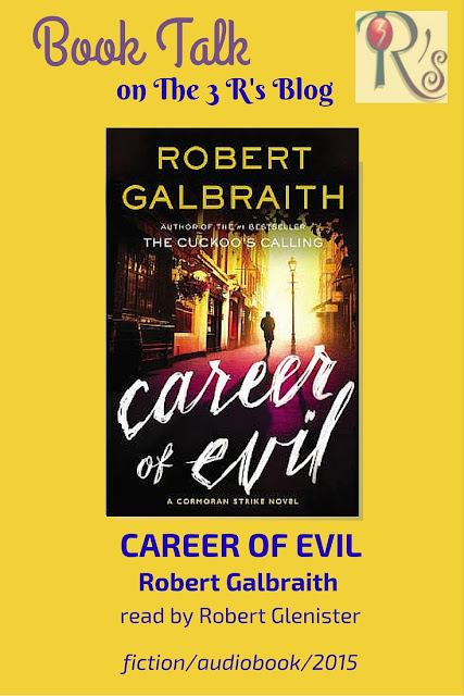 book discussion The 3 Rs Blog CAREER OF EVIL Robert Galbraith JK Rowling