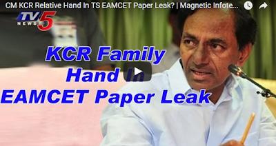CM KCR Relative Hand in Eamcet 2 Paper Leak