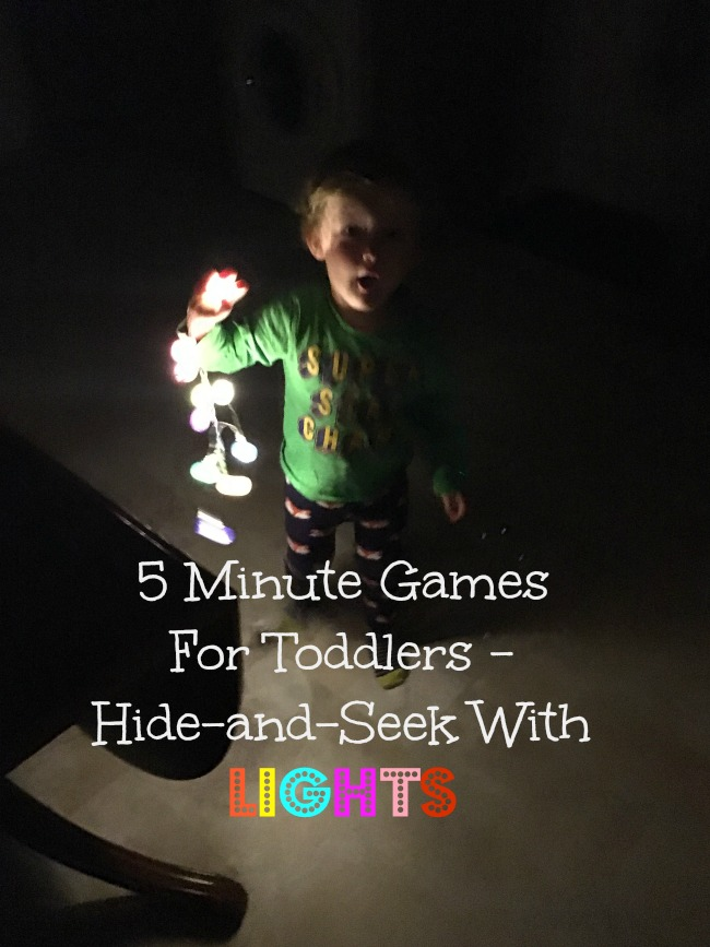 5-minute-games-for-toddlers-hide-and-seek-with-lights-text-over-image-of-toddler-with-string-lights