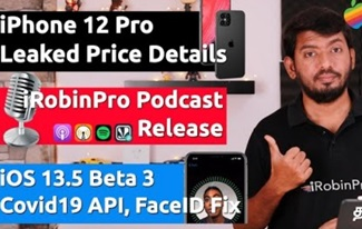 iPhone 12 Pro Price Leaks, iRobinPro Podcast & iOS 13.5 Beta Released (தமிழ்)