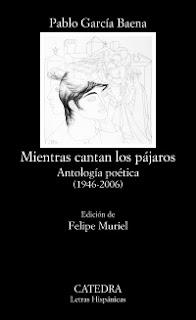 Mientras cantan los pájaros / Pablo García Baena
