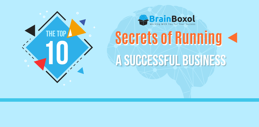 10 Secret Tips to Running a Successful Business