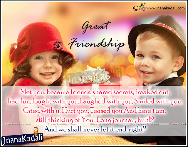 Here is  a Latest English Language New True Friendship Images and Wallpapers, Daily English Friendship Wallpapers, Inspirational English Language Friendship Sayings, Nijamaian Sneham Quotes images, Good Health Friendship Messages and Wallpapers, Top English Inspiring Heart Touching Friendship Lines Free.