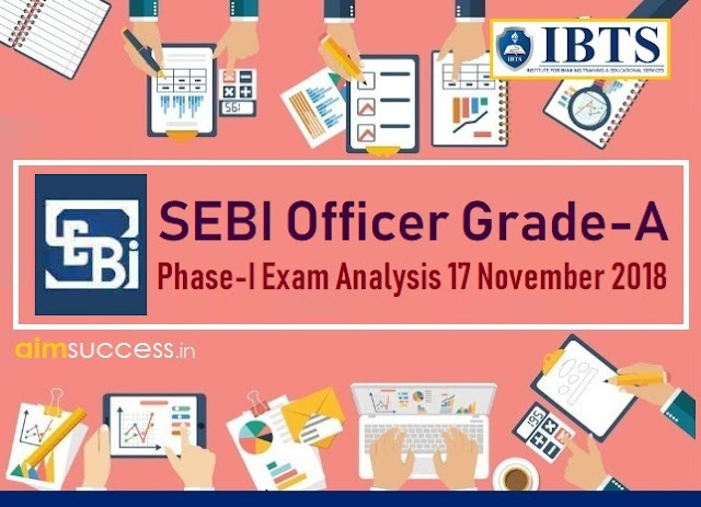 SEBI Officer Grade-A Phase-I Exam Analysis 17 November 2018