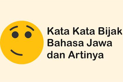 √ Kata Kata Bijak Bahasa Jawa dan Artinya