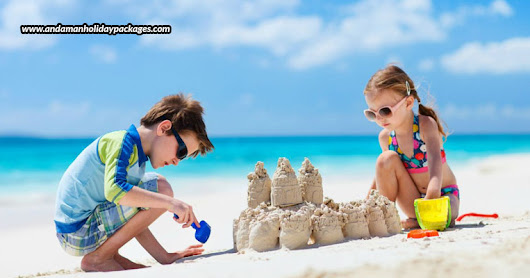 Andaman – The Perfect Vacation Spot For Kids - Andaman Holiday Packages