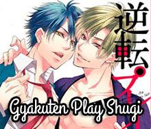 Gyakuten Play Shugi