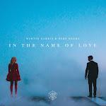 Martin Garrix & Bebe Rexha - In the Name of Love - Single Cover