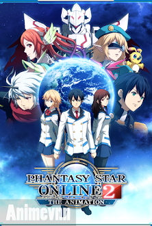 Phantasy Star Online 2 The Animation - PSO2 The Animation 2016 Poster