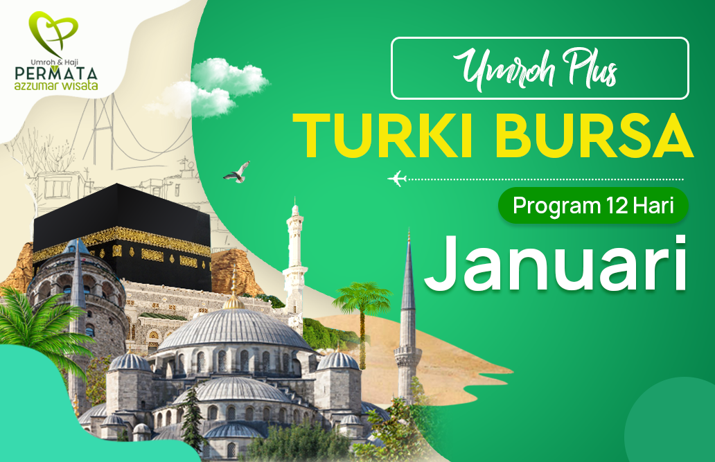 Promo Paket Umroh plus turki Biaya Murah Jadwal Bulan Januari 2020 Awal Tahun