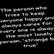 The person who tries to keep...