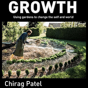 Review: Growth: Using Gardens To Change the Self And World