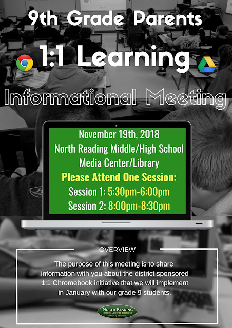 9th Grade 1:1 Informational Night For Parents: North Reading Middle/High School Media Center